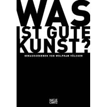 Was ist gute Kunst.Cover©Hatje Cantz