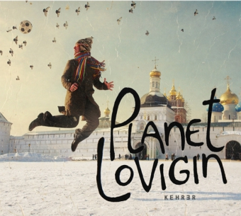 Planet Lovigin © Cover Kehrer