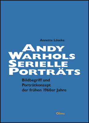 Warhols serielle Porträts © Cover Olms