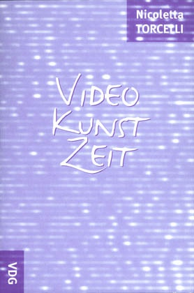 Video Kunst Zeit © Cover VDG Weimar