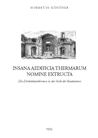 Insana aedificia thermarum nomine extructa © Cover VDG Weimar