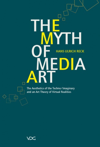 The Myth of Media Art © Cover VDG Weimar