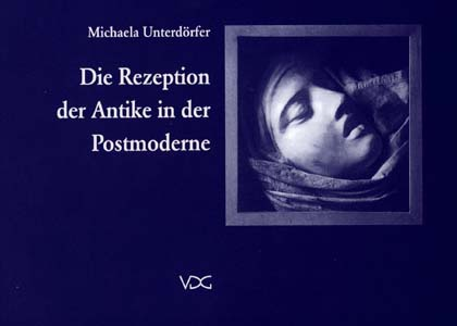 Die Rezeption der Antike in der Postmoderne © Cover VDG Weimar