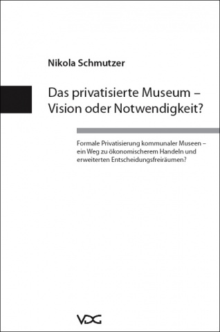 Das privatisierte Museum © Cover VDG Weimar