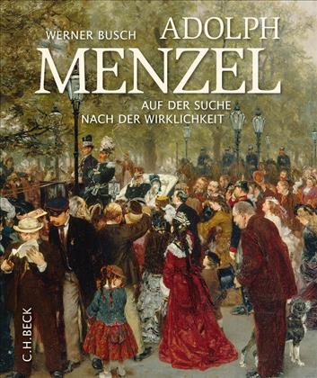Adolph Menzel © Cover C.H. Beck