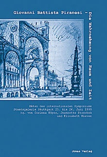 Giovanni Battista Piranesi © Cover Jonas Verlag