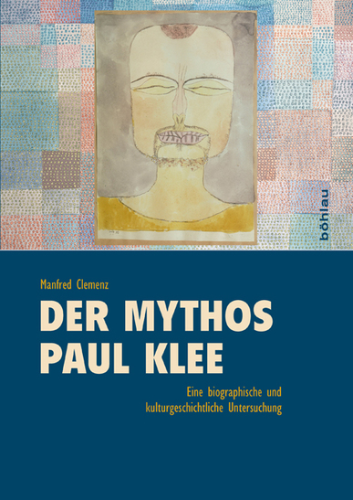 Der Mythos Paul Klee © Cover Böhlau