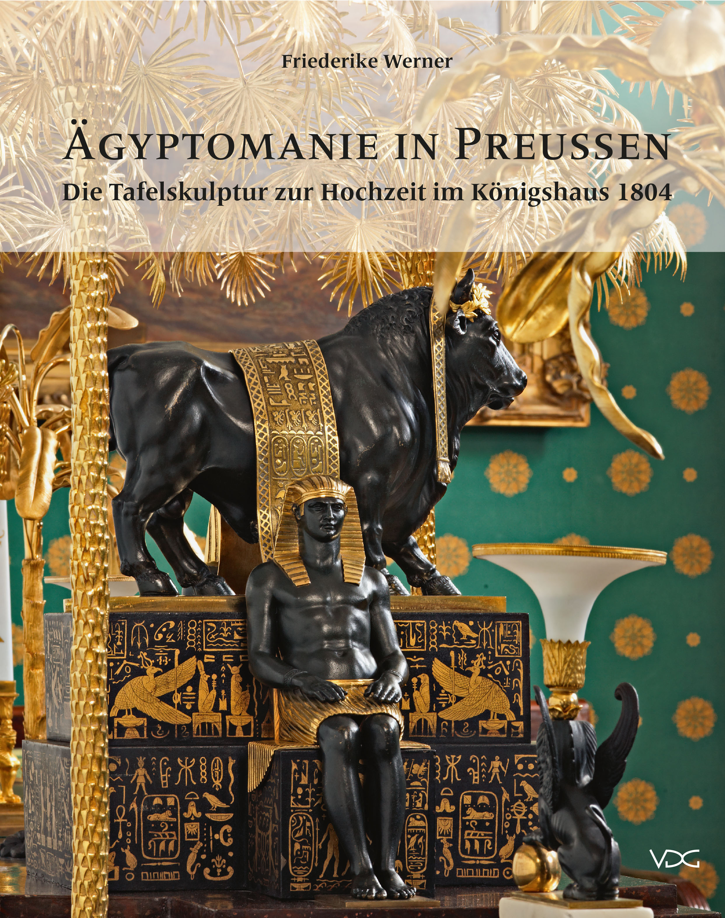 Ägyptomanie in Preußen © Cover VDG