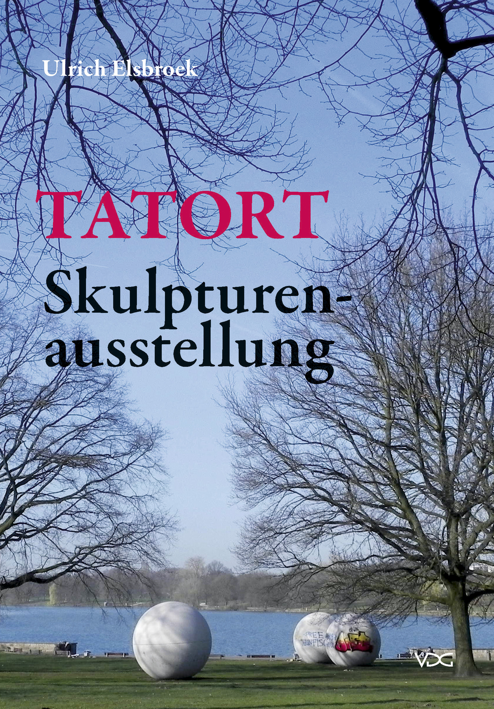 TATORT Skulpturenausstellung © Cover VDG Weimar