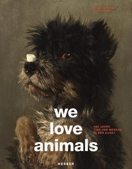 We love animals © Kerber Verlag