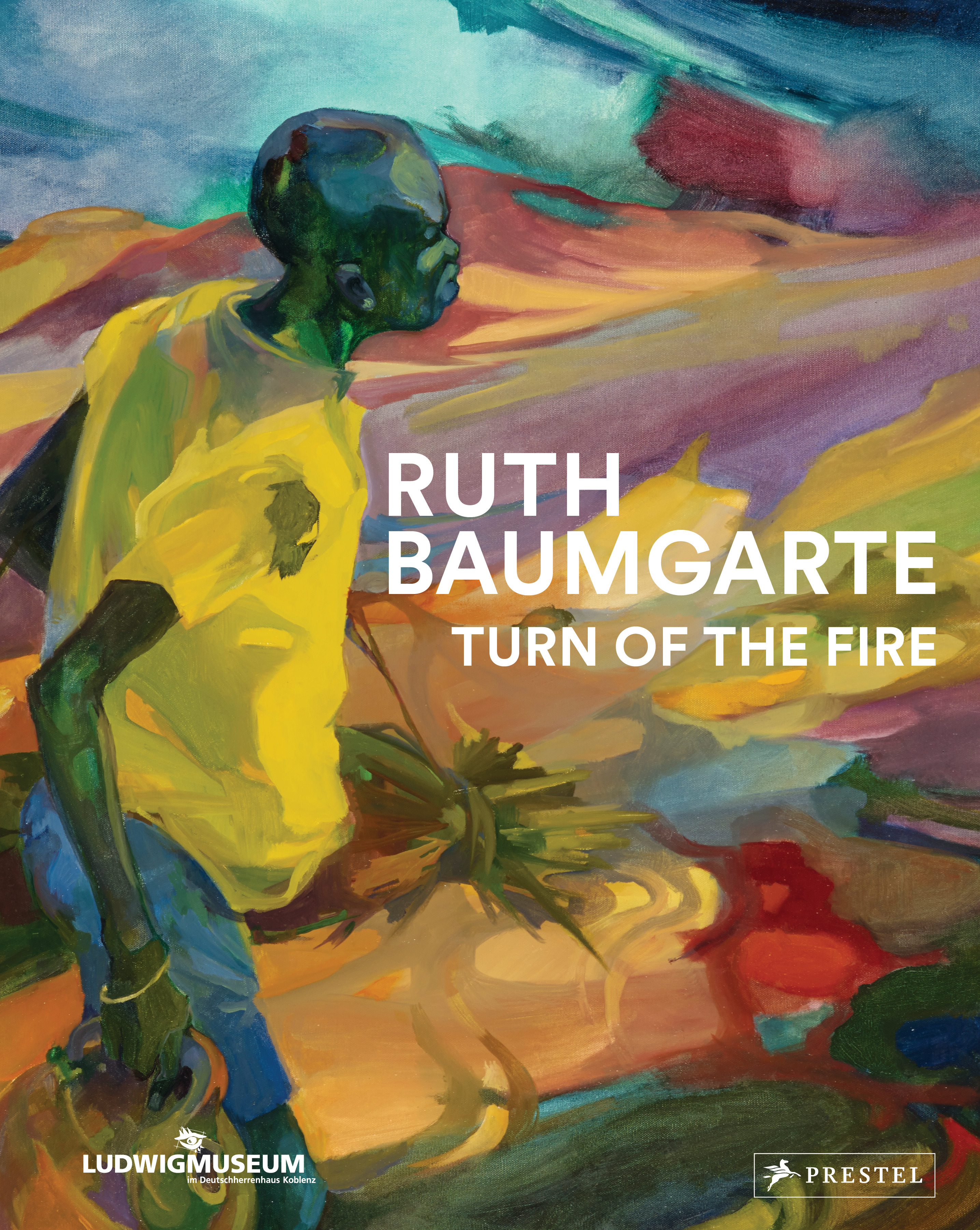 Ruth Baumgarte Turn of the Fire © Cover Prestel